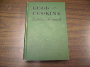 Heseltine and Dow Good Cooking - they also wrote The Basic Cook Book that had at least 5 editions and was still being reprinted into the 1960's