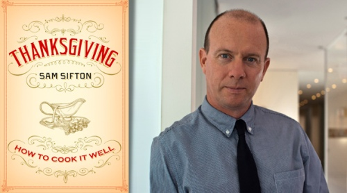 Sam Shifton also wrote a book on Thanksgiving