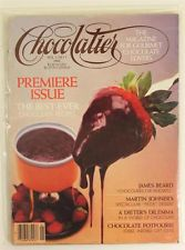 Choclatier Magazine, Vol 1, Number 1 - I've got that