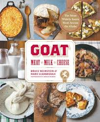 Goat - Meat Milk Cheese - Mark Scarborou and Bruce Wein