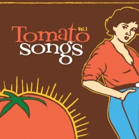 Tomato Songs from Red Beet Records in Nashville