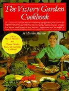 Victory Garden Cookbook - Marian Morash