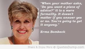 Erma Bombeck - also not the same Irma