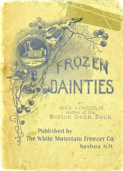 Mrs Lincoln frozen dainties